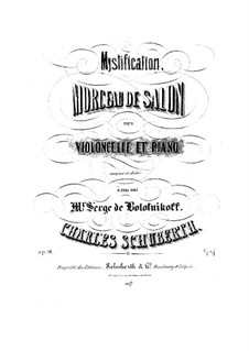 Mystification. Morceau de Salon for Cello and Piano, Op.18: Mystification. Morceau de Salon for Cello and Piano by Carl Schuberth