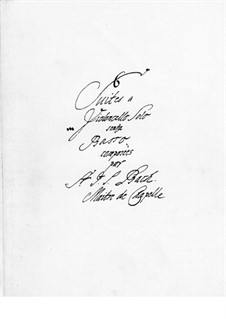 Six Suites for Cello, BWV 1007-1012: Manuscript by Johann Sebastian Bach