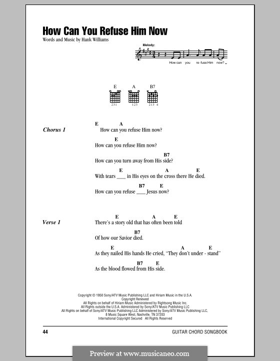 How Can You Refuse Him Now: Lyrics and chords (with chord boxes) by Hank Williams