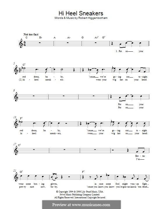 Hi-Heel Sneakers (Tommy Tucker): Melody line, lyrics and chords by Robert Higginbotham