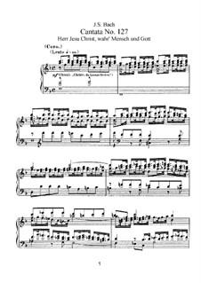 Herr Jesu Christ, wahr' Mensch und Gott, BWV 127: Piano-vocal score by Johann Sebastian Bach