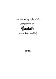 Wo gehest du hin, BWV 166: Full score by Johann Sebastian Bach