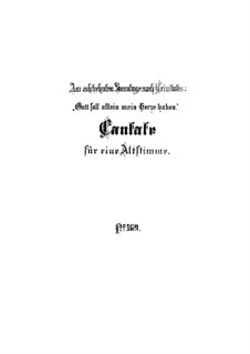 Gott soll allein mein Herze haben (God Alone Shall Have My Heart), BWV 169: Full score by Johann Sebastian Bach