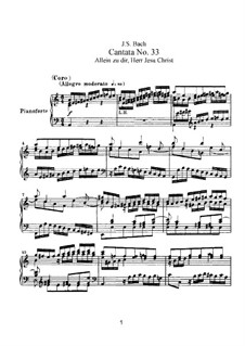 Allein zu dir, Herr Jesu Christ (Alone Towards You, Lord Jesus Christ), BWV 33: Piano-vocal score by Johann Sebastian Bach