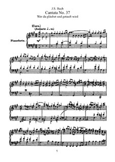 Wer da gläubet und getauft wird, BWV 37: Piano-vocal score by Johann Sebastian Bach