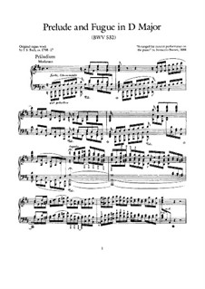 Prelude and Fugue No.2 in D Major, BWV 532: Arrangement for piano by Johann Sebastian Bach