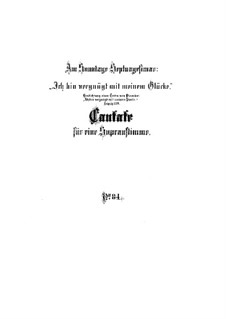 Ich bin vergnügt mit meinem Glücke, BWV 84: Full score by Johann Sebastian Bach