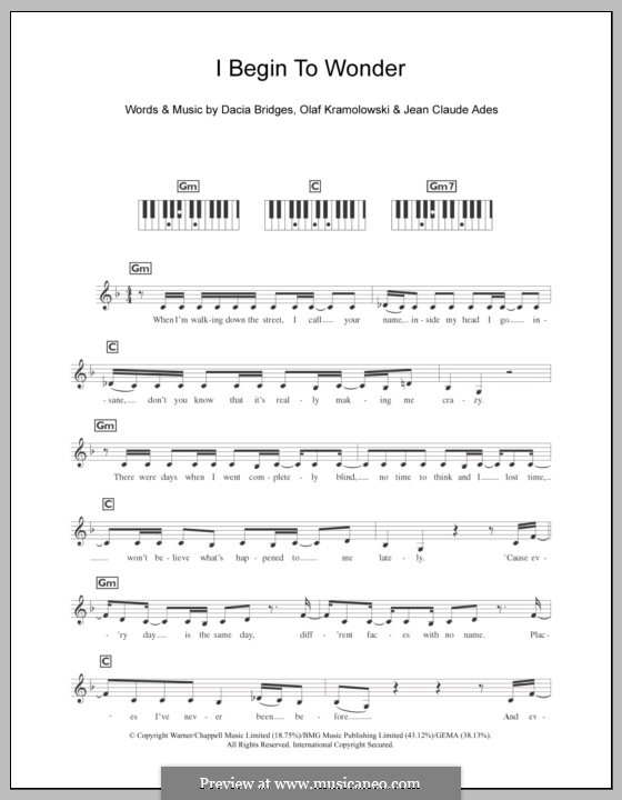 I Begin to Wonder (Dannii Minogue): For keyboard by Dacia Bridges, Jean Claude Ades, Olaf Kramolowski