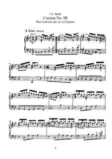 Was Gott tut, das ist wohlgetan, BWV 98: Piano-vocal score by Johann Sebastian Bach