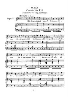 Mein Gott, wie lang, ach lange, BWV 155: Piano-vocal score by Johann Sebastian Bach