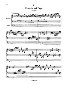 Fantasia and Fugue in A Minor, BWV 561: For organ by Johann Sebastian Bach