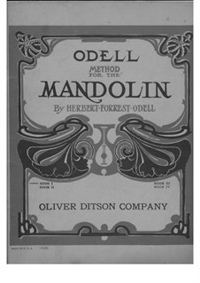 Odell Method for the Mandolin, Book I: Odell Method for the Mandolin, Book I by Herbert Forrest Odell