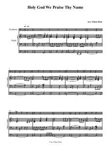 Holy God, We Praise Thy Name: For trombone and organ by folklore