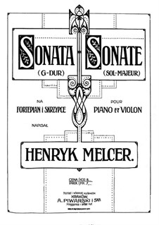 Sonata in G Major for Violin and Piano : Sonata in G Major for Violin and Piano  by Henryk Melcer-Szczawiński