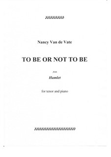 To Be or Not to Be: To Be or Not to Be by Nancy Van de Vate