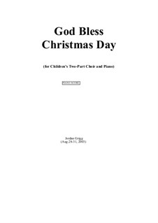 God Bless Christmas Day: God Bless Christmas Day by Jordan Grigg