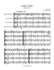 Colin's Cattle: For sax quartet by Unknown (works before 1850)