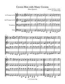 Crown Him with Many Crowns: For brass quartet by George Job Elvey