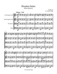 Drunken Sailor: For brass quartet by folklore