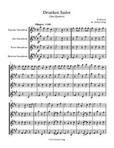 Drunken Sailor: For sax quartet by folklore