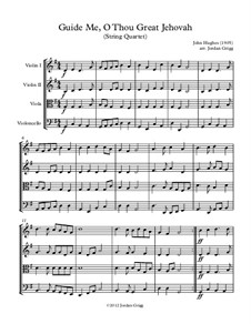 Guide Me, O Thou Great Jehovah: For string quartet by John Hughes