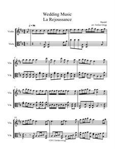 Fireworks Music, HWV 351: La Rejouissance, for violin and viola by Georg Friedrich Händel