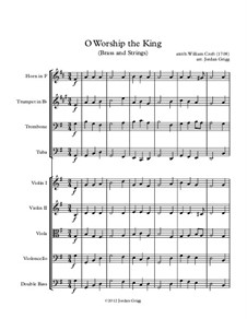 O Worship the King (Brass and Strings): O Worship the King (Brass and Strings) by William Croft