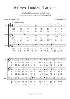 Dulces Laudes Tympano (Medieval Motet): Dulces Laudes Tympano (Medieval Motet) by Unknown (works before 1850)