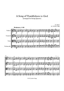 A Song of Thankfulness to God (Father, We Thank Thee): For string quartet by Johann Sebastian Bach