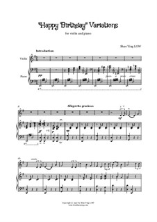 Happy Birthday Variations for Violin and Piano: Happy Birthday Variations for Violin and Piano by Shao Ying Low