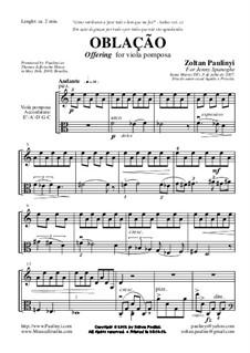 Oblação (Offering) for viola pomposa: Oblação (Offering) for viola pomposa by Zoltan Paulinyi