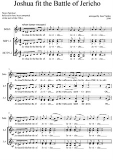 Joshua Fit the Battle of Jericho, for SSAA and Solo: Joshua Fit the Battle of Jericho, for SSAA and Solo by Unknown (works before 1850)
