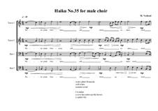 Haiku No.35 for male choir, MVWV 456: Haiku No.35 for male choir by Maurice Verheul