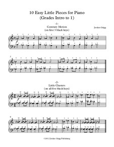 10 Easy Little Pieces for Piano (Grades Intro to 1): 10 Easy Little Pieces for Piano (Grades Intro to 1) by Jordan Grigg