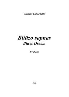 Blues Dream, gk 297: Blues Dream by Giedrius Kuprevičius