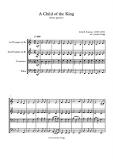 A Child of the King: For brass quartet by John Sumner