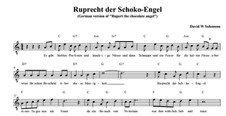 Rupert the chocolate angel (Ruprecht der Schoko-Engel): For voices, piano and percussion (with guitar chords). German version by David W Solomons