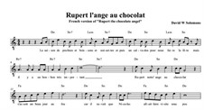 Rupert the chocolate angel (Ruprecht der Schoko-Engel): For voices, piano and percussion (with guitar chords). French version by David W Solomons