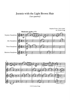 Jeanie with the Light Brown Hair: For saxophone quartet by Stephen Collins Foster