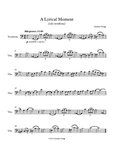 A Lyrical Moment (solo trombone): A Lyrical Moment (solo trombone) by Jordan Grigg
