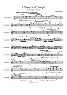 A Moment of Thought (solo english horn): A Moment of Thought (solo english horn) by Jordan Grigg
