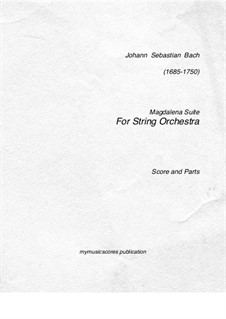 Selections: Four pieces. Arrangement for string orchestra by Johann Sebastian Bach
