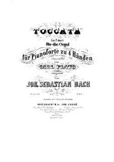 Toccata and Fugue in F Major, BWV 540: Arrangement for piano four hands by Johann Sebastian Bach