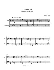 A Simple Air (for Viola and Cello): A Simple Air (for Viola and Cello) by Jordan Grigg
