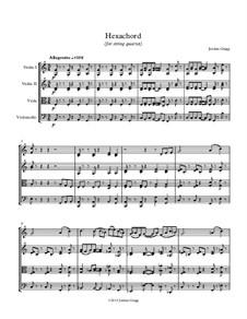 Hexachord for string quartet: Hexachord for string quartet by Jordan Grigg