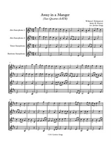 Away in a Manger: For sax quartet AATB by James R. Murray