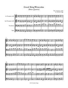 Good King Wenceslas: For brass quartet by Unknown (works before 1850)