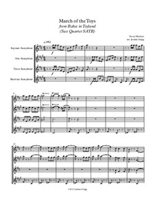 Babes in Toyland: March of the Toys, for sax quartet SATB by Victor Herbert