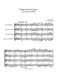 I Once Loved a Lass: For sax quartet AATB by folklore
