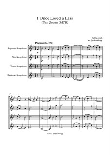 I Once Loved a Lass: For sax quartet SATB by folklore
